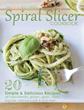 Very Healthy Spiral Slicer Cookbook (Bonus)