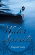 New YA Novel 'Water Spirits' Explores Vengeful Afterlife Journey