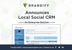 Brandify, Where2GetIt, Social CRM, Local Marketing