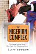 """Cliff Edogun's first book """"The Nigerian Complex"""" is a moving story of..."""