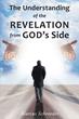 "Marcus Schroeder's first book ""The Understanding of The Revelation..."
