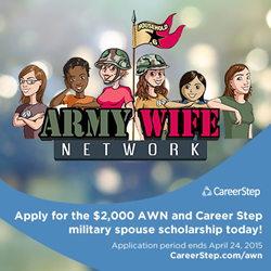 Apply for the Army Wife Network and Career Step scholarship before the deadline.