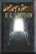 "Meet SBPRA Author B. G. Simpson at Book Signing for Sci-Fi Thriller, ""Bailey's Road"""