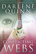 Author Darlene Quinn Weaves Tale Of Romance And Intrigue In 'Conflicting Webs'