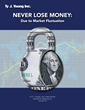 "Ty J. Young Inc. Explores Investor Risk and Retirement Security in New Booklet: ""Never Lose Money: Due to Market Fluctuation."""