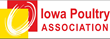 Iowa Poultry Association Statement: Avian Influenza Impact on Iowa Egg Industry an Urgent Situation