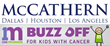 McCathern Supports the 2015 One Mission Buzz Off for Kids with Cancer...