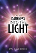Paula Etrick's new book follows author 'Out of Darkness into the...