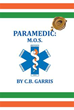 New Book 'PARAMEDIC: M.O.S' Selected for Trafford Gold Seal