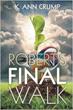 K. Ann Crump Releases New Book 'Robert's Final Walk'