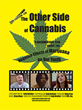 The Other Side of Cannabis, a HeartsGate Productions, Inc. Film,...
