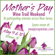 "Garden State Wine Growers Association to Hold ""Mother's Day Wine Trail"" May 9th & 10th"