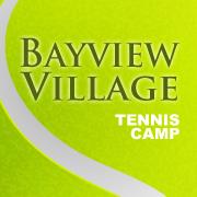 Bayview Village Tennis Camp