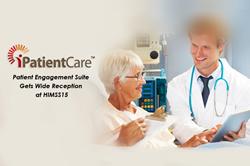 iPatientCare's Patient Engagement Suite Gets Wide Reception at HIMSS15
