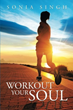 New Book Encourages Readers to 'Workout Your Soul'
