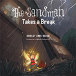 Shirley Anne Baker Releases 'The Sandman Takes a Break'