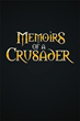 'Memoirs of a Crusader' Revisits Knight's Holy War
