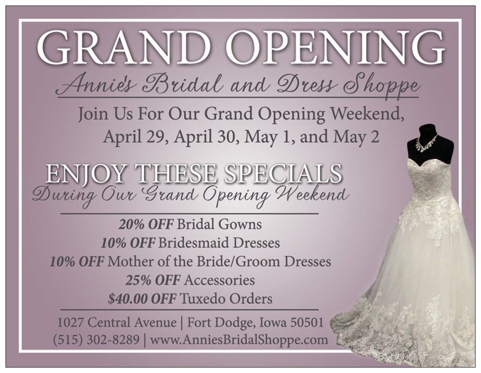 Annies Bridal And Dress Shoppe Grand Opening Fort Dodge IA