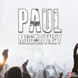 Paul McCartney Presale Tickets at The Wells Fargo Center in Philadelphia, PA On Sale Now at TicketProcess.com