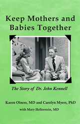 Keeping Mothers and Babies Together: The Story of Dr. John Kennell