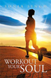 Author Sonia Singh Releases 'Workout Your Soul'