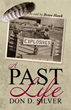 New book depicts 'A Past Life' of author Don D. Silver