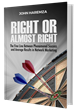 Network Marketing Expert Turned Author, John Haremza, Promotes His First Book 'Right Or Almost Right' through a Special Offer and Bonus Materials