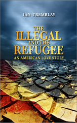 The Illegal And The Refugee - An American Love Story