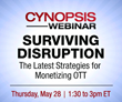 Cynopsis Webinar on May 28 – The Latest Strategies for Monetizing OTT