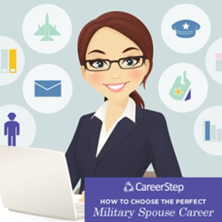 Career Step releases new infographic video to help military spouses choose a career and education.