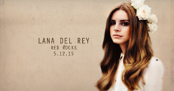 Find Tickets Lana Del Rey Endless Summer Tour Tickets at 303-Tickets