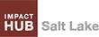 Impact Hub Salt Lake Opens Doors to Social Enterprise in Utah