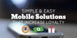 Mobile Solutions That Increase Customer Loyalty: Shweiki Media...