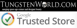 Tungsten World now a Google Trusted Store
