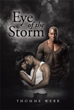 Author Thomme Webb Releases 'Eye of the Storm'