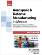 Tijuana: Mexico's Aerospace Manufacturing Capital