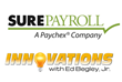 SurePayroll, Inc., to be Showcased in Upcoming Episode of Innovations...