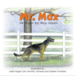 Roy Isbell's First Book 'Mr. Max' Is an Adventurous and...