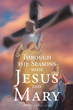 Amy Mosbacher's New Book 'Through the Seasons with Jesus and...