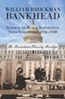 Paul Goodridge's New Book 'William Brockman Bankhead' Is a...