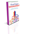 Deliver Projects on Time Using New Book on Visual Project Management
