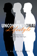 J. Russell Brooks' Book 'An Unconventional Lifestyle: The Memoirs...