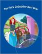 Introducing New Children's Book The Fairy Godmother Next Door