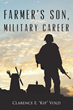 Clarence Vold's New Book 'Farmer's Son Military Career' Is a...