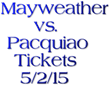 Cheap Floyd Mayweather vs. Manny Pacquiao Tickets: Ticket Down Has...
