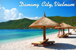 See Danang Beach on New Three-day Tour Operated by Smile Travel...