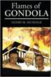 Dishonesty, Corruption Exposed by 'Flames of Gondola'