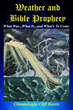 "Harris-Mann Climatology's new book, ""Weather and Bible Prophecy,"" now..."