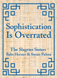 Sophistication Is Overrated Offers New Twist on Entertaining – It's...