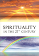 Spirituality in the 21st Century by Frank P. Daversa